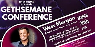 Gethsemane Conference featuring Wess Morgan