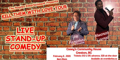 Kill Them with Love Tour - Creston tickets