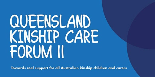 Queensland Kinship Care Forum II