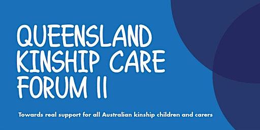 Queensland Kinship Care Forum II