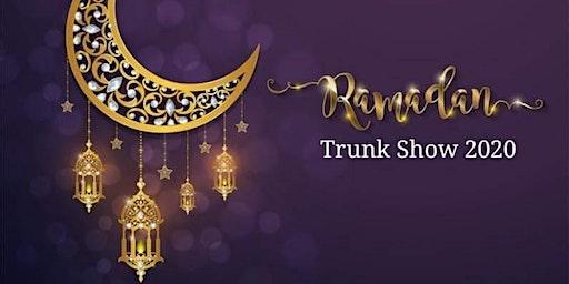Ramadan Trunk Show 2020