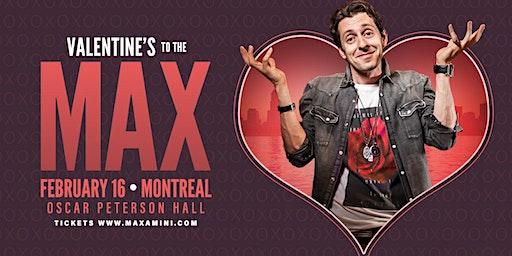 Max Amini Presents: VALENTINE'S TO THE MAX