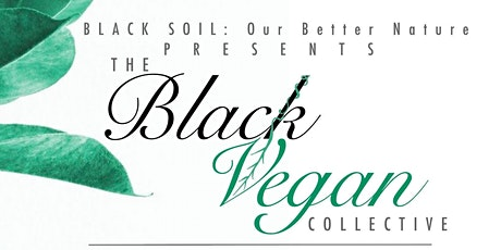 The Black Vegan Collective tickets