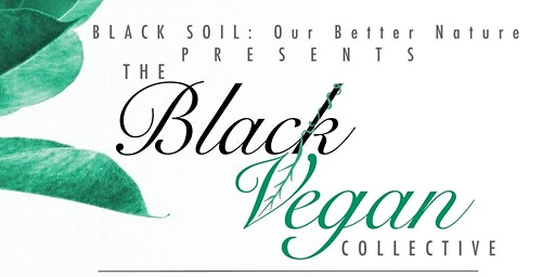 The Black Vegan Collective