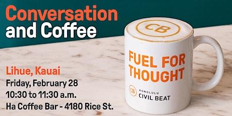Conversation and Coffee - Lihue, Kauai tickets