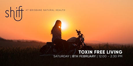 Toxin Free Living tickets