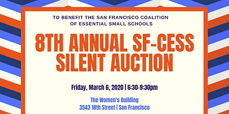 SF-CESS 8th Annual Silent Auction tickets