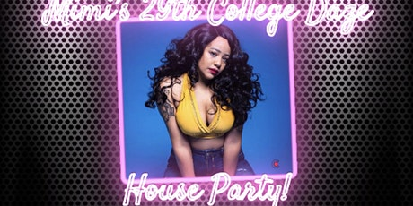 Mimi's College Daze House Party tickets