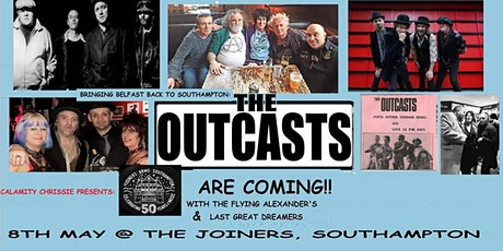 Bringing Belfast back to Southampton :The Outcasts are Coming!!  tickets