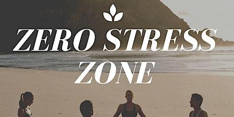 Zero Stress Zone tickets