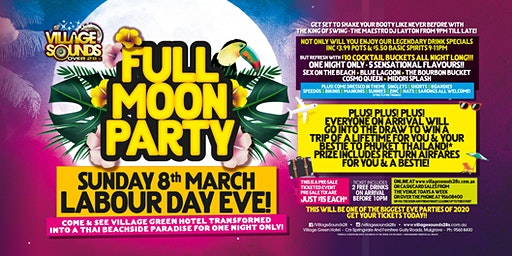 Full Moon Party Labour Day Eve at Village Sounds 28s!