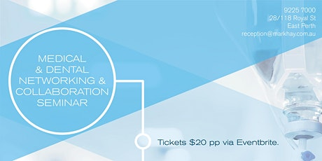 Medical and Dental Networking and Collaboration Seminar tickets