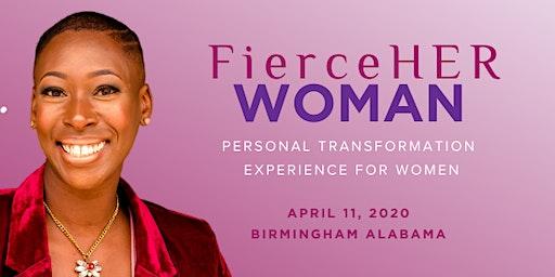 FierceHER WOMAN Personal Transformation Experience