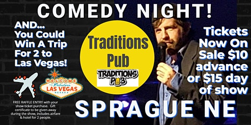 Traditions Pub (Sprague NE) presents COMEDY NIGHT w/ The Mighty Jer-Dog