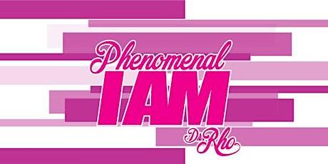 Phenomenal I AM Women's Conference- Still I Rise tickets