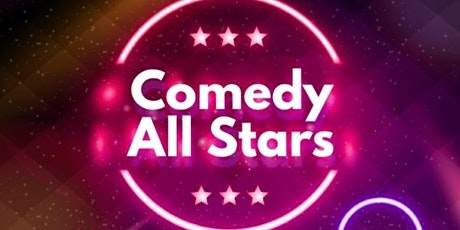 Comedy All Stars ( Stan Up Comedy ) tickets