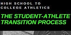 The Student-Athlete Transition Process