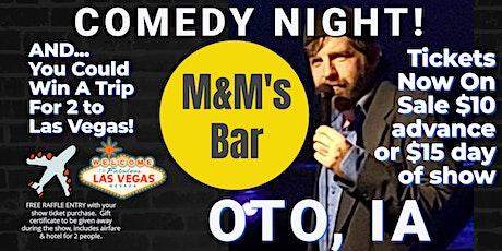 M&M Bar & Grill (Oto IA) presents COMEDY NIGHT w/ The Mighty Jer-Dog tickets