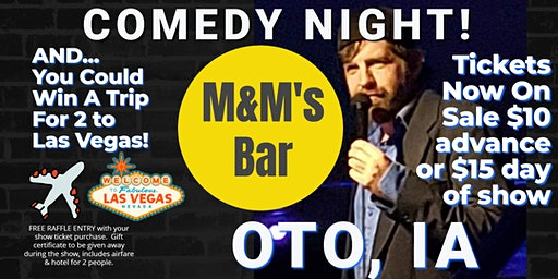 M&M Bar & Grill (Oto IA) presents COMEDY NIGHT w/ The Mighty Jer-Dog
