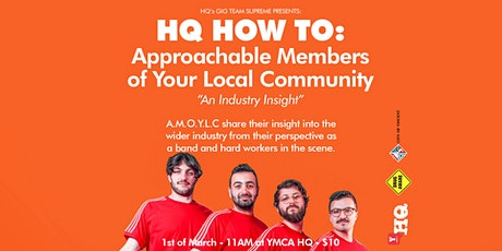 HQ HOW TO: Approachable Members of Your Local Community An Industry Insight tickets