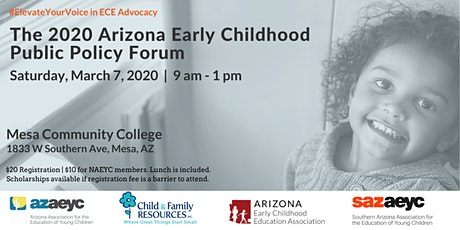The 2020 Arizona Early Childhood Public Policy Forum tickets