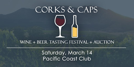 Corks & Caps Wine + Beer Tasting Festival + Auction 2020