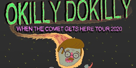 NEW DATE! - OKILLY DOKILLY / Steaksauce Mustache tickets