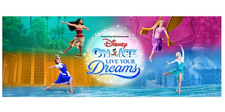 Disney On Ice presents Live Your Dreams tickets