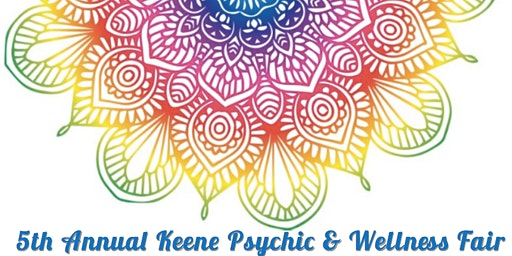*SWAG BAG 100 SOLD OUT** 5th Annual Keene Psychic & Wellness Fair at Courtyard Marriot