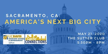 UC Davis Graduate School of Management: 7th Annual Capital Connections tickets