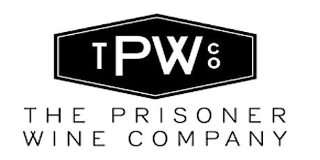 The wines of The Prisoner Wine Co. Dinner biglietti