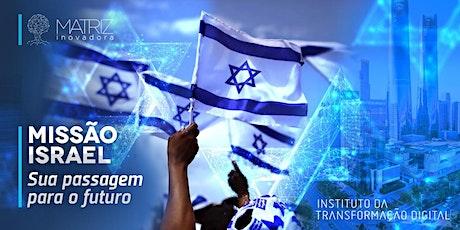 Missão Israel – Imersão em Inovação, Empreendedorismo e Business tickets