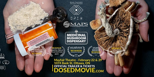 DOSED Documentary at Mayfair Theatre Ottawa, back by popular demand!