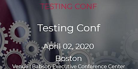 Testing conf  April 02, 2020 Boston tickets