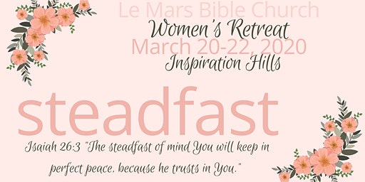 Le Mars Bible Church Women's Retreat