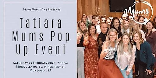Tatiara Mums Pop Up Event