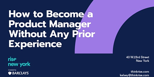 How to Become a Product Manager Without Any Prior Experience