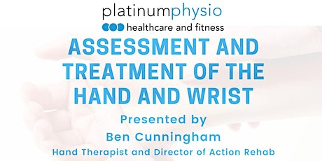 Platinum Physio x Ben Cunningham - Assessment and Treatment of the Hand and Wrist tickets