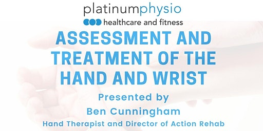 Platinum Physio x Ben Cunningham - Assessment and Treatment of the Hand and Wrist