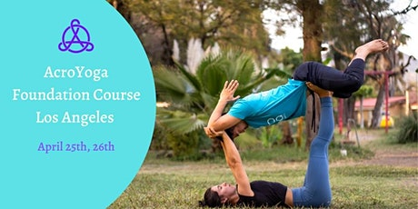 AcroYoga Intl Foundation Course Los Angeles with Loc and Crystal tickets