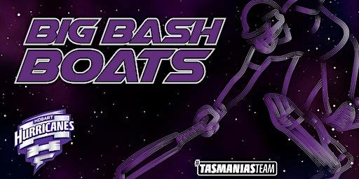 Big Bash Boats - HUR vs THU
