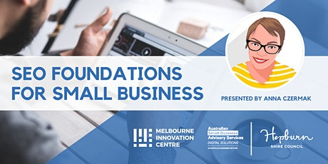 [CANCELLED WORKSHOP]: SEO Foundations for Small Business - Hepburn tickets