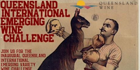 Qld International Emerging Wine Challenge 2020 - Talk and Taste Session tickets
