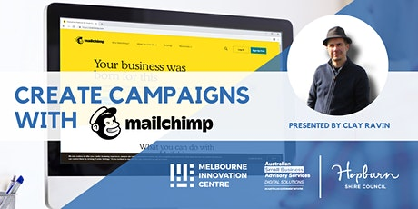 [CANCELLED WORKSHOP]: Create Marketing Campaigns with Mailchimp - Hepburn tickets