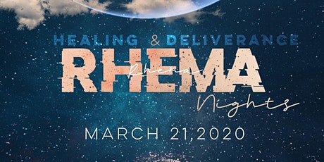 Rhema Nights: Healing and Deliverance Night Service tickets