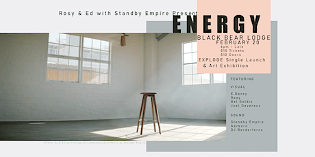 """""""Energy"""" - 'Explode' single launch and art exhibition tickets"""