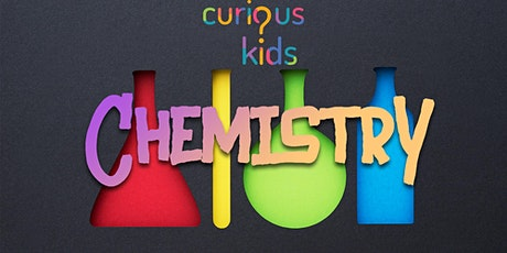 Curious Kids - Chemistry tickets