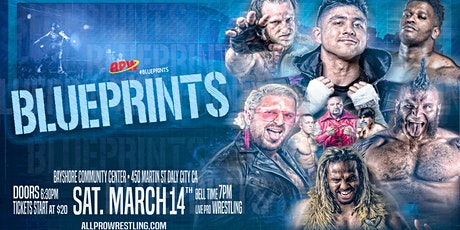 All Pro Wrestling: #Blueprints tickets