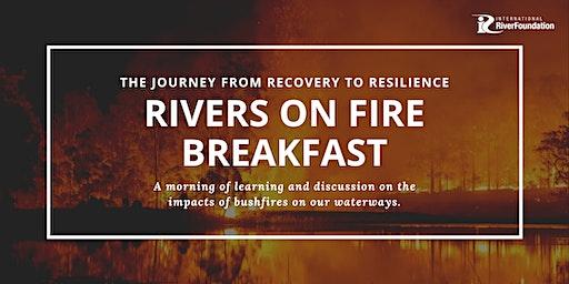 Rivers on Fire Breakfast