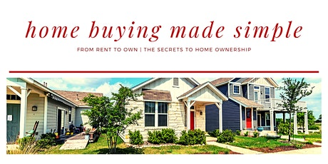 Home Buyer Seminar | Learn About Home Buying Process & Where To Get Started tickets